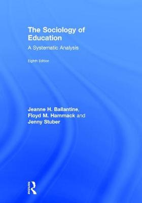 The Sociology of Education: A Systematic Analysis (Hardback)