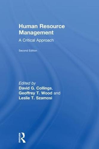 Human Resource Management: A Critical Approach (Hardback)
