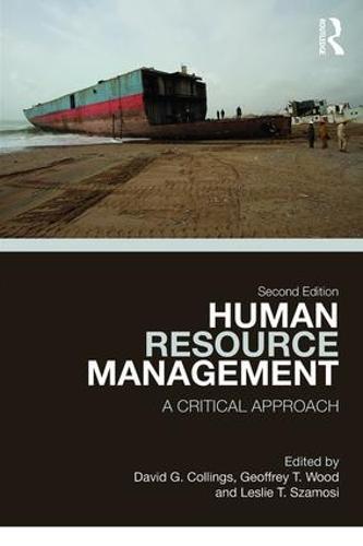 Human Resource Management: A Critical Approach (Paperback)
