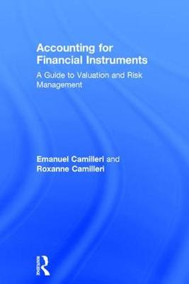 Accounting for Financial Instruments: A Guide to Valuation and Risk Management (Hardback)