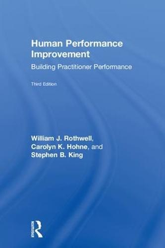 Human Performance Improvement: Building Practitioner Performance (Hardback)