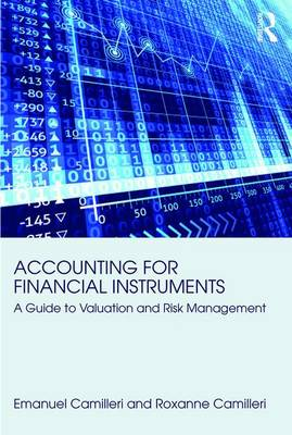 Accounting for Financial Instruments: A Guide to Valuation and Risk Management (Paperback)