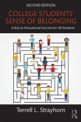 College Students' Sense of Belonging: A Key to Educational Success for All Students (Paperback)