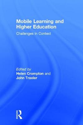 Mobile Learning and Higher Education: Challenges in Context (Hardback)