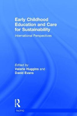 Early Childhood Education and Care for Sustainability: International Perspectives - TACTYC (Hardback)