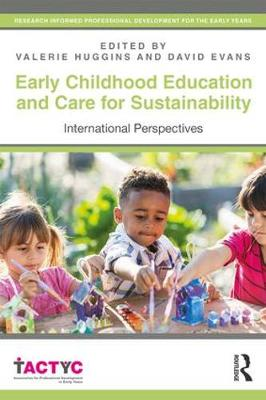 Early Childhood Education and Care for Sustainability: International Perspectives - TACTYC (Paperback)
