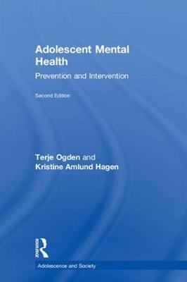 Adolescent Mental Health: Prevention and intervention - Adolescence and Society (Hardback)