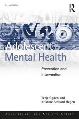 Adolescent Mental Health: Prevention and intervention - Adolescence and Society (Paperback)