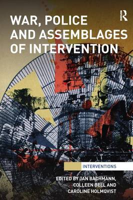War, Police and Assemblages of Intervention (Paperback)