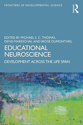 Educational Neuroscience: Development Across the Life Span - Frontiers of Developmental Science (Paperback)