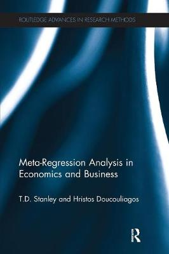 Meta-Regression Analysis in Economics and Business (Paperback)