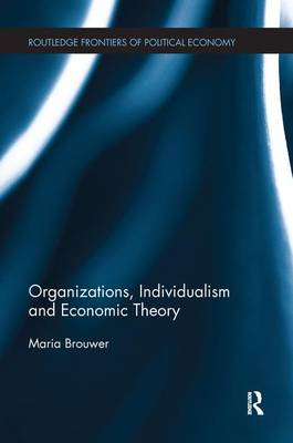 Organizations, Individualism and Economic Theory (Paperback)