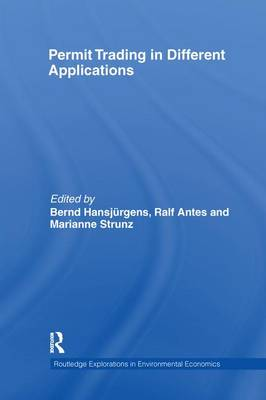 Permit Trading in Different Applications - Routledge Explorations in Environmental Economics 33 (Paperback)
