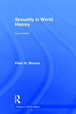Sexuality in World History - Themes in World History (Hardback)