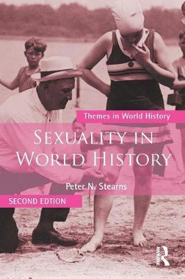 Sexuality in World History - Themes in World History (Paperback)