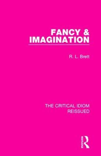 Fancy & Imagination - The Critical Idiom Reissued 5 (Hardback)