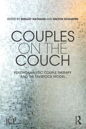 Couples on the Couch: Psychoanalytic Couple Psychotherapy and the Tavistock Model - Relational Perspectives Book Series (Paperback)