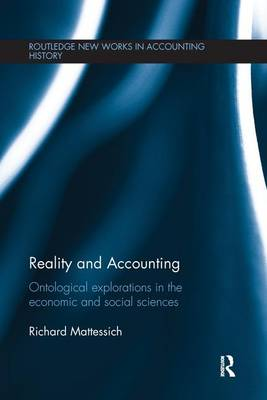 Reality and Accounting: Ontological Explorations in the Economic and Social Sciences (Paperback)