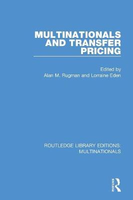 Multinationals and Transfer Pricing - Routledge Library Editions: Multinationals (Paperback)