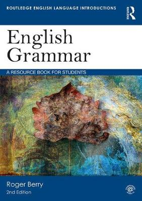 English Grammar: A Resource Book for Students - Routledge English Language Introductions (Paperback)