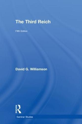 The Third Reich - Seminar Studies (Hardback)