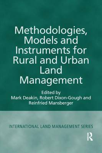 Methodologies, Models and Instruments for Rural and Urban Land Management - International Land Management Series (Paperback)