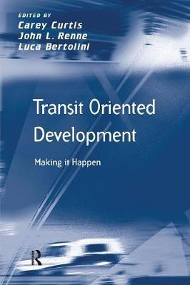 Transit Oriented Development: Making it Happen (Paperback)