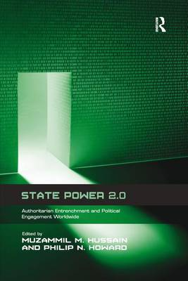 State Power 2.0: Authoritarian Entrenchment and Political Engagement Worldwide (Paperback)