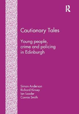 Cautionary Tales: Young People, Crime and Policing in Edinburgh (Paperback)