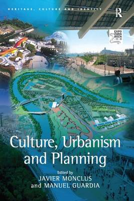 Culture, Urbanism and Planning (Paperback)