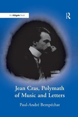Jean Cras, Polymath of Music and Letters (Paperback)