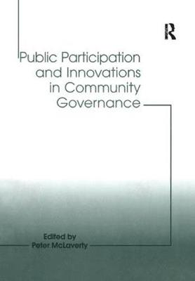 Public Participation and Innovations in Community Governance (Paperback)