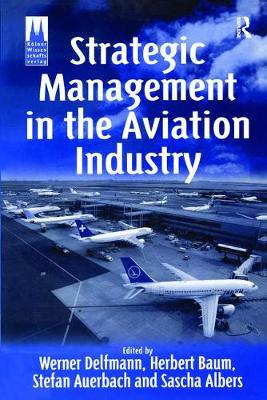Strategic Management in the Aviation Industry (Paperback)