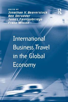 International Business Travel in the Global Economy (Paperback)