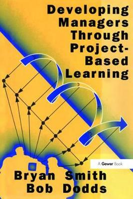 Developing Managers Through Project-Based Learning (Paperback)