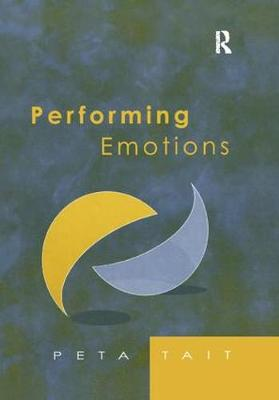 Performing Emotions: Gender, Bodies, Spaces, in Chekhov's Drama and Stanislavski's Theatre (Paperback)