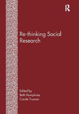 Re-Thinking Social Research: Anti-Discriminatory Approaches in Research Methodology (Paperback)