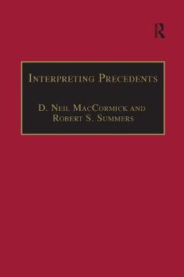 Interpreting Precedents: A Comparative Study - Applied Legal Philosophy (Paperback)