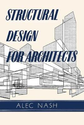 Structural Design for Architects (Paperback)