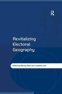 Revitalizing Electoral Geography (Paperback)