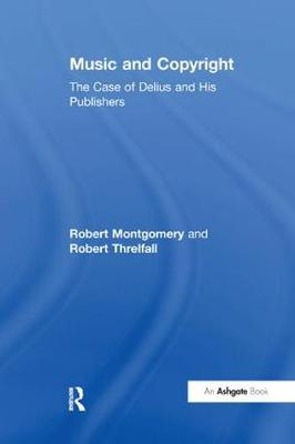 Music and Copyright: The Case of Delius and His Publishers (Paperback)
