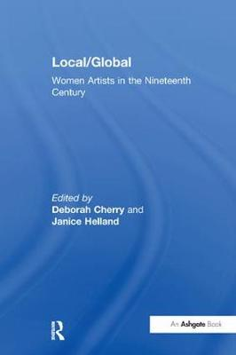 Local/Global: Women Artists in the Nineteenth Century (Paperback)