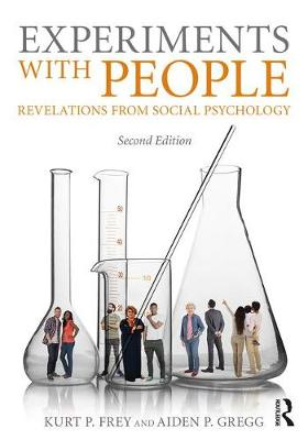 Experiments With People: Revelations From Social Psychology, 2nd Edition (Paperback)