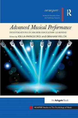 Advanced Musical Performance: Investigations in Higher Education Learning (Paperback)