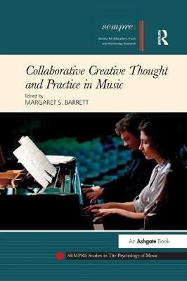 Collaborative Creative Thought and Practice in Music (Paperback)