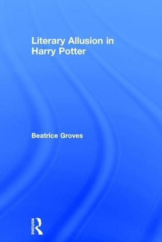Literary Allusion in Harry Potter (Hardback)
