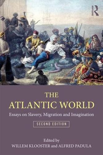 The Atlantic World: Essays on Slavery, Migration, and Imagination (Paperback)