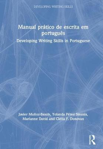Developing Writing Skills in Portuguese - Developing Writing Skills (Hardback)