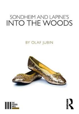 Sondheim and Lapine's Into the Woods - The Fourth Wall (Paperback)