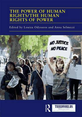 The Power of Human Rights/The Human Rights of Power - ThirdWorlds (Hardback)